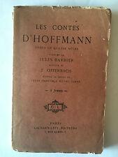 LES CONTES D'HOFFMANN 1930 BARBIER OFFENBACH THEATRE