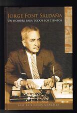 Jose Luis Colon Jorge Font Saldana Un Hombre Para Todos Los Tiempos Puerto Rico