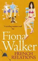 French Relations, Fiona Walker | Paperback Book | Good | 9780340634882