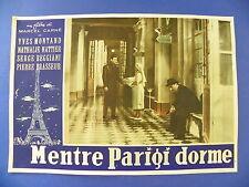 R FOTOBUSTA ORIGINALE MENTRE PARIGI DORME MARCEL CARNE' YVES MONTAND NATTIER 5