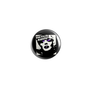 Misfits Who Killed Marilyn 25mm pin badge button punk