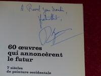 [Bibl.R-JEAN MOULIN ART XXe] R. GARAUDY / 60 OEUVRES QUI ANNONCENT FUTUR Signé !