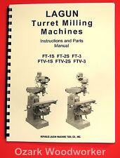 LAGUN FTV-1S FTV-2S FTV-3S Vertical Milling Machine Operator & Parts Manual 1028