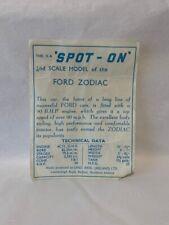 Spot On 100 Ford Zodiac Early Technical Data slip