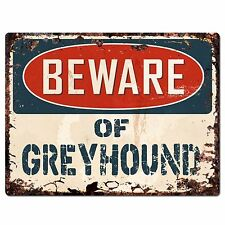 PP1414 Beware of GREYHOUND Plate Rustic Chic Sign Home Store Wall Decor Gift