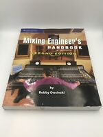 The Mixing Engineer's Handbook by Bobby Owsinski (2006, Paperback, Revised)