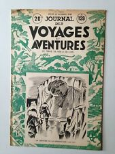 JOURNAL DES VOYAGES ET DES AVENTURES DE TERRE, DE MER, DE L'AIR N°129 1948