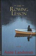 Anne LANDSMAN / The Rowing Lesson Signed 1st Edition 2007