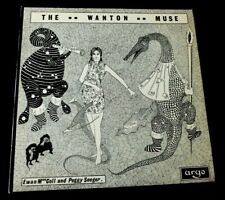 EWAN MACCOLL AND PEGGY SEEGER LP The wanton muse  UK VINYL LP ARGO RECORDS