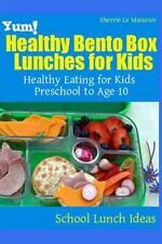 Yum! Healthy Bento Box Lunches for Kids : Healthy Eating for Kids Preschool...