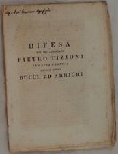 DIFESA PIETRO TIZIONI IN CAUSA CONTRO BUCCI ARRIGHI ARCIDOSSO MONTELATRONE 1813