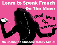 French Language Course - Portable Learning for Tablet/Car/Smartphone/Laptop/PC!