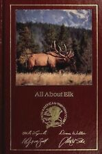 All About Elk North American Hunting Club 1987 Hardcover Sports Hunting Book