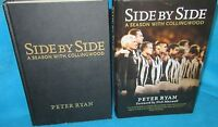 SIDE by SIDE: a Season with Collingwood ~ Peter RYAN.  2009  HbDj   in MELB