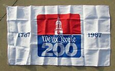 1987 We The People- Bi-Centennial 200 Year Celebration 3 x 5 Flag