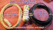 Super Longwire 80' Swl Antenna 9:1 Balun + Ground Connection 30'Coax!