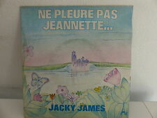 JACKY JAMES Ne pleure pas Jeannette ... EL 29006
