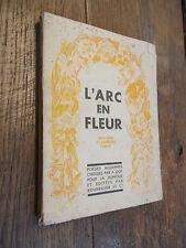 L'arc en fleur / troisième et dernière partie / Tome 3  Poésies choisies par Got