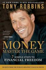 MONEY Master the Game: 7 Simple Steps to Financial Freedom, Robbins, Tony, Good