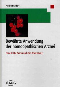 N Enders: Bewährte Anwendung der homöopathischen Arznei - Band 2 | sehr gut
