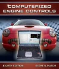 Computerized Engine Controls by Steve V. Hatch (2008, Trade Paperback)