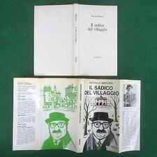 Marcello MARCHESI - IL SADICO DEL VILLAGGIO , Rizzoli (1964) Libro Cop. Rigida