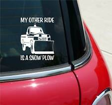 My Other Ride Is A Snow Plow Pu Pick Up Graphic Decal Sticker Art Car Wall Decor