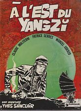 SERRES. A l'Est du Yangzi. Yves Sainclair. Dargaud 1976. EO