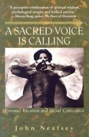 NEW - A Sacred Voice Is Calling: Personal Vocation And Social Conscience