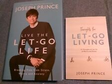 Live the Let-Go Life & Thoughts for Let-Go Living. Joseph Prince