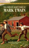 Complete Short Stories of Mark Twain (Bantam Classics) by Mark Twain