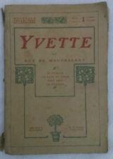 Guy de Maupassant - YVETTE - 1907 - 1° Ed. Ollendorff