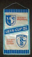 Orig. Wimpel 1.FC Magdeburg FC Schalke 04 Uefa Cup 1977/78 Fussball FCM S04 DDR
