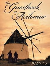 The Guestbook at Asilomar by R. J. Stastny (2014, Paperback)