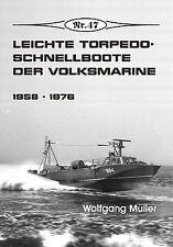 Deutsche Gesch. * Leichte Torpedoschnellboote der Volksmarine 1958-1976, Nr. 47