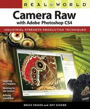 Real World Camera Raw with Adobe Photoshop CS4, Fraser, Bruce, Schewe, Jeff, Goo