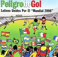 Audio CD Peligro De Gol: Latinos Unidos Por El Mundial 2006 - Various Artists -