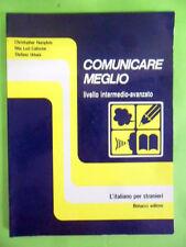 COMUNICARE MEGLIO.L'ITALIANO PER STRANIERI.LIVELLO INTERMEDIO-AVANZATO.BONACCI