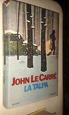 JOHN LE CARRé - LA TALPA - RIZZOLI EDITORE - ROMANZO - PRIMA EDIZIONE 1975-SR10