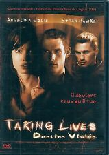 DVD ZONE 2--TAKING LIVES DESTINS VIOLES--JOLIE/HAWKE/MARTINEZ/SUTHERLAND/KARYO