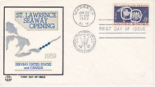 POSTAL HISTORY 1959 FIRST DAY COVER ST LAWRENCE SEAWAY OPENING TRI COLOR CACHET