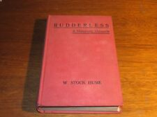 Rudderless - W. Stock Hume 1930 1st Edition A University Chronicle