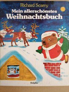 Mein allerschönstes Weihnachtsbuch Richard, Scarry: