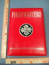 Firefighters Illustrated 2003 National Fallen Firefighters Foundation Book