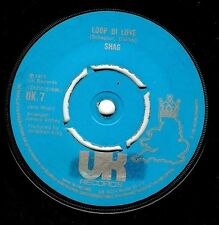 SHAG Loop Di Love Vinyl Record 7 Inch UK 7 1972