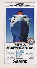 PUBLICITE ADVERTISING 084 1982 SEALINK traversez en bonne compagnie