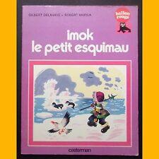 Collection Ballon Rouge IMOK LE PETIT ESQUIMAU G. Delahaye Robert Marsia  1977