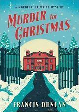 Mordecai Tremaine Mystery: Murder for Christmas 1 by Francis Duncan (2017,...