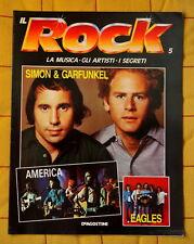 IL ROCK fascicolo 5 SIMON & GARFUNKEL EAGLES 18 pagine special ITALY De Agostini