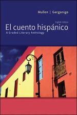 El cuento hispánico: A Graded Literary Anthology, Mullen, Edward J., Garganigo,